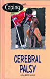 Gilman, Laura Anne: Coping With Cerebral Palsy
