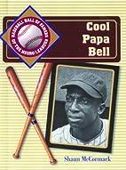 Cool Papa Bell (Baseball Hall of Famers of…