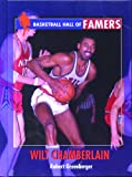 Greenberger, Robert: Wilt Chamberlain (Basketball Hall of Famers)