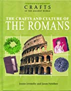The Crafts and Culture of the Romans by…