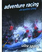 Adventure racing by Jacqueline Ching