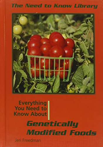 everything-you-need-to-know-about-genetically-modified-foods-need-to-know-library