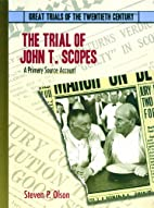 The Trial of John T. Scopes: A Primary…