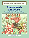Hopkins, Andrea: Tournaments and Jousts: Training for War in Medieval Times