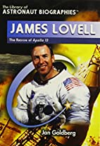 James Lovell: The Rescue of Apollo 13 (The…