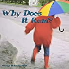 Why Does It Rain? (Library of Why) by Nancy…