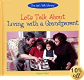 Let's Talk About Living With a Grandparent (The Let's Talk Library)