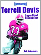 Terrell Davis: Super Bowl Running Back…