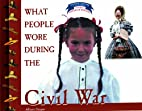 What People Wore During the Civil War…