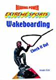 Eck, Kristin: Wakeboarding: Check It Out!