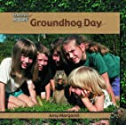 Groundog Day (Library of Holidays) by Amy…
