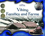 Hopkins, Andrea: Viking Families and Farms (The Vikings Library)