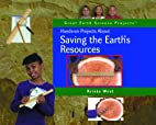 Hands-On Projects About Saving the Earth's…