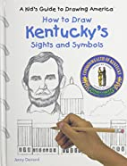 How to Draw Kentucky's Sights and Symbols (A…