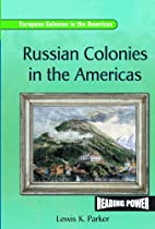 Russian Colonies in the Americas (Reading…