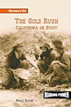 The Gold Rush: California or Bust (Reading…