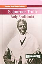 Sojourner Truth: Early Abolitionist (Reading…