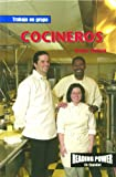 Rosen Publishing Group: Cocineros/Chefs