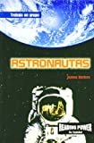 Rosen Publishing Group: Astronautas/Astronauts