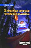 Rosen Publishing Group: Brigadas Aereas Contraincendios/Smoke Jumpers