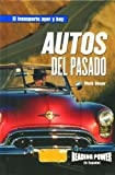 Rosen Publishing Group: Autos Del Pasada