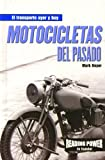 Rosen Publishing Group: Motocicletas Del Pasado/Motorcycles of the Past