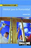 Rosen Publishing Group: Habitat Para LA Humanidad/Habitat for Humanity