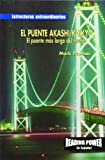 Rosen Publishing Group: El Puente Akashi Kaikyo/the Akashi-Kaikyo Bridge: El Puente Mas Largo Del Mundo