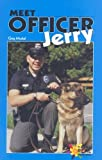 Moskal, Greg: Meet Officer Jerry