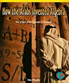 How the Arabs Invented Algebra: The History…