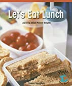 Let's Eat Lunch: Learning about Picture…