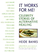 It Works for Me: Celebrity Stories of…