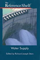Water Supply (Reference Shelf) by Richard…