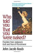 Who Told You That You Were Naked?: Freedom…