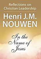In the Name of Jesus: Reflections on…