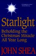 Starlight: Beholding the Christmas Miracle…