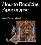 How to Read the Apocalypse (The Crossroad…