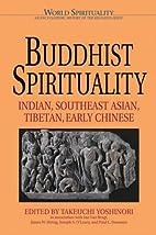 Buddhist Spirituality: Indian, Southeast…