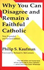 Why You Can Disagree and Remain a Faithful…