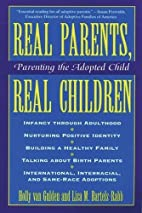 Real Parents, Real Children: Parenting the…