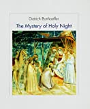 Bonhoeffer, Dietrich: The Mystery of Holy Night