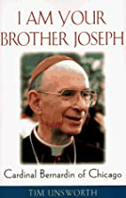 I Am Your Brother Joseph: Cardinal Bernardin…
