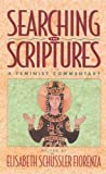 Fiorenza, Elisabeth Schussler: Searching the Scriptures, Vol. 2: A Feminist Commentary