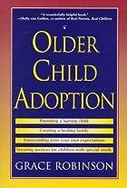Older Child Adoption by Grace Robinson