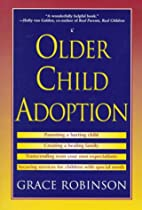 Older Child Adoption by Grace Robinson
