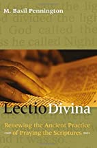 Lectio Divina: Renewing the Ancient Practice…
