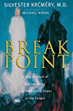 Krcmery, Silvester: Breakpoint: A Personal Account of Brainwashing and the Greater Power of the Gospel