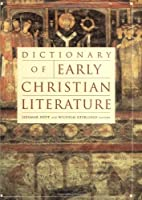 Dictionary of Early Christian Literature (A…