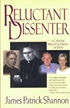 Reluctant dissenter by James P. Shannon