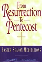 From Resurrection to Pentecost:…